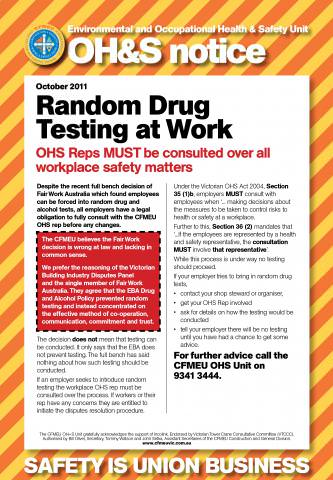 drug testing at work Drug testing in the start out by emphasizing in positive terms the need for safety in the workplace and adherence to job requirements and work quality.